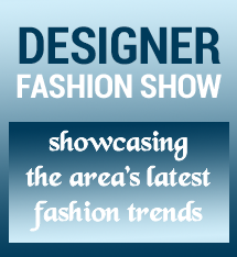 Text, Designer fashion show showcasing the area's latest fashion trends